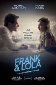 Frank And Lola (2016) วงกตรัก แฟรงค์กับโลล่าหน้าแรก ดูหนังออนไลน์ Soundtrack ซับไทย