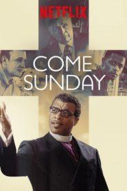 Come Sunday (2018) วันอาทิตย์แห่งศรัทธา (ซับไทย)หน้าแรก ดูหนังออนไลน์ Soundtrack ซับไทย