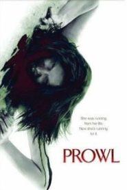 Prowl (2010) มิติสยอง 7 ป่าช้า ล่านรก กลางป่าลึกหน้าแรก ดูหนังออนไลน์ หนังผี หนังสยองขวัญ HD ฟรี
