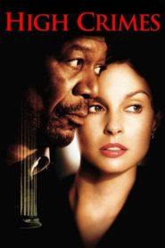 High Crimes (2002) ลวงเธอให้ตายสนิทหน้าแรก ดูหนังออนไลน์ หนังผี หนังสยองขวัญ HD ฟรี