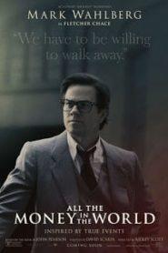 All the Money in the World (2017) ฆ่าไถ่อำมหิตหน้าแรก ภาพยนตร์แอ็คชั่น