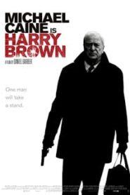 Harry Brown (2009) อย่าแหย่ให้หง่อมโหดหน้าแรก ภาพยนตร์แอ็คชั่น