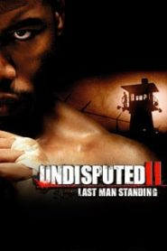 Undisputed 2 (2006) คนทมิฬกำปั้นทุบนรกหน้าแรก ดูหนังออนไลน์ ต่อยมวย HD ฟรี