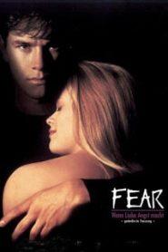 Fear (1996) เฟียร์ รัก…อำมหิตหน้าแรก ดูหนังออนไลน์ รักโรแมนติก ดราม่า หนังชีวิต