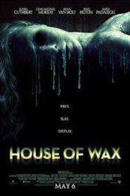 House of Wax (2005) บ้านหุ่นผีหน้าแรก ดูหนังออนไลน์ หนังผี หนังสยองขวัญ HD ฟรี