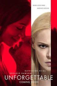 Unforgettable (2017) อันฟอร์เก็ทเทเบิลหน้าแรก ดูหนังออนไลน์ รักโรแมนติก ดราม่า หนังชีวิต