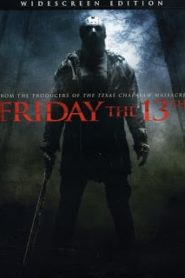 Friday the 13th (2009) ศุกร์ 13 ฝันหวานหน้าแรก ดูหนังออนไลน์ หนังผี หนังสยองขวัญ HD ฟรี